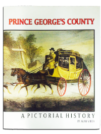 Prince George's County: A Pictorial History by Alan Virta.