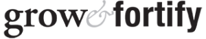 Grow and Fortify Logo