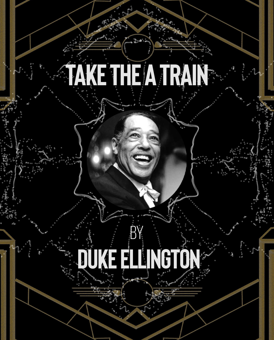 The complete 1930s Preservation Playlist Blog with Duke Ellington's Take the A Train
