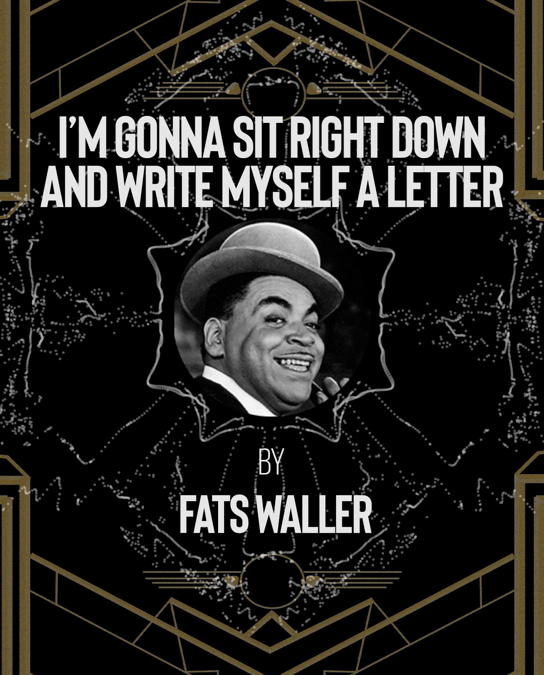 The complete 1930s Preservation Playlist Blog with Fats Waller's Im Gonna Sit Down and Write Myself a Letter